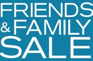 Semi Annual Friends & Family SALE Starts TODAY